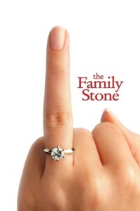 """Poster for the movie """"The Family Stone"""""""