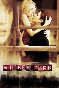 "Poster for the movie ""Wicker Park"""