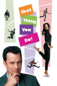 "Poster for the movie ""That Thing You Do!"""