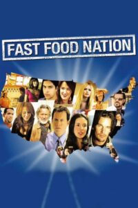 "Poster for the movie ""Fast Food Nation"""