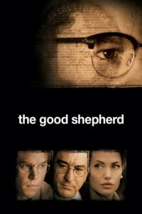 "Poster for the movie ""The Good Shepherd"""