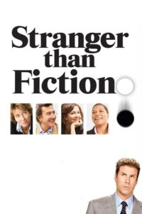 "Poster for the movie ""Stranger Than Fiction"""