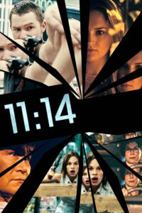 "Poster for the movie ""11:14"""