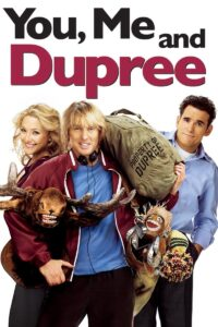 """Poster for the movie """"You, Me and Dupree"""""""