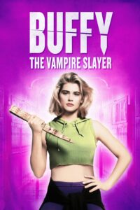 """Poster for the movie """"Buffy the Vampire Slayer"""""""