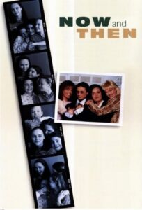 """Poster for the movie """"Now and Then"""""""
