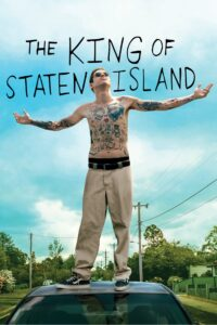 "Poster for the movie ""The King of Staten Island"""