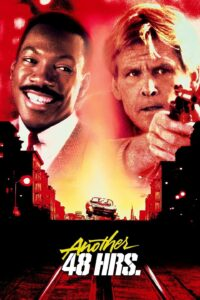 "Poster for the movie ""Another 48 Hrs."""