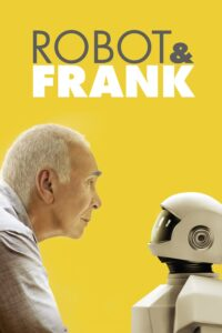 "Poster for the movie ""Robot & Frank"""