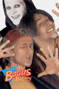"Poster for the movie ""Bill & Ted's Bogus Journey"""