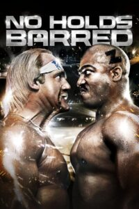"Poster for the movie ""No Holds Barred"""