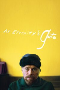 """Poster for the movie """"At Eternity's Gate"""""""