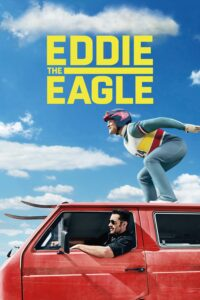 "Poster for the movie ""Eddie the Eagle"""