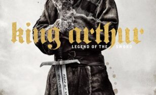 "Poster for the movie ""King Arthur: Legend of the Sword"""