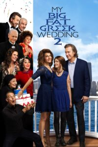 "Poster for the movie ""My Big Fat Greek Wedding 2"""