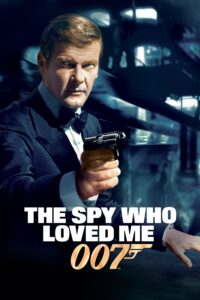 "Poster for the movie ""The Spy Who Loved Me"""
