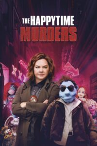 "Poster for the movie ""The Happytime Murders"""