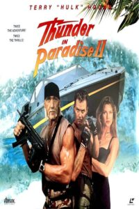 "Poster for the movie ""Thunder in Paradise 2"""