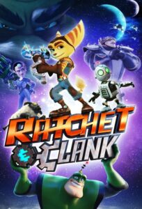 "Poster for the movie ""Ratchet & Clank"""
