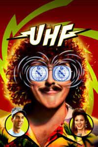 "Poster for the movie ""UHF"""