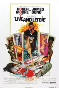 "Poster for the movie ""Live and Let Die"""