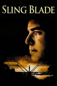 "Poster for the movie ""Sling Blade"""