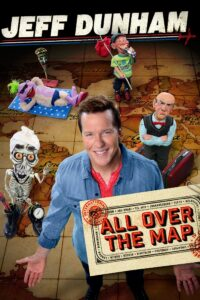"Poster for the movie ""Jeff Dunham: All Over the Map"""