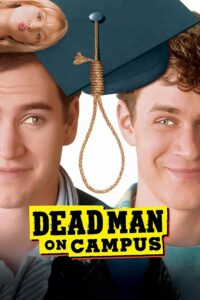 "Poster for the movie ""Dead Man on Campus"""