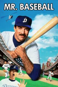 "Poster for the movie ""Mr. Baseball"""