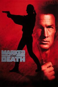 "Poster for the movie ""Marked for Death"""