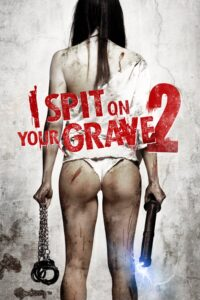 "Poster for the movie ""I Spit on Your Grave 2"""