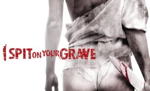 "Poster for the movie ""I Spit on Your Grave"""