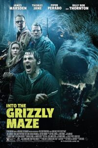 "Poster for the movie ""Into the Grizzly Maze"""