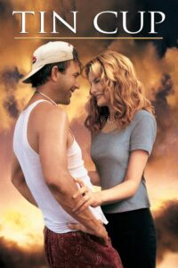 "Poster for the movie ""Tin Cup"""