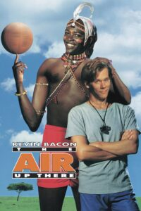 """Poster for the movie """"The Air Up There"""""""