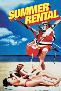 "Poster for the movie ""Summer Rental"""