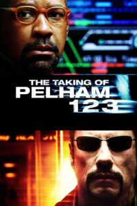 "Poster for the movie ""The Taking of Pelham 1 2 3"""