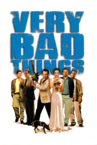 "Poster for the movie ""Very Bad Things"""