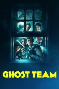 "Poster for the movie ""Ghost Team"""