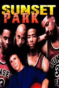 "Poster for the movie ""Sunset Park"""