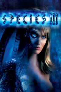 "Poster for the movie ""Species III"""