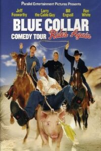 """Poster for the movie """"Blue Collar Comedy Tour Rides Again"""""""