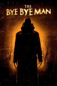 """Poster for the movie """"The Bye Bye Man"""""""