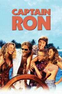 """Poster for the movie """"Captain Ron"""""""