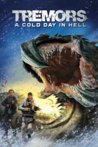 """Poster for the movie """"Tremors: A Cold Day in Hell"""""""
