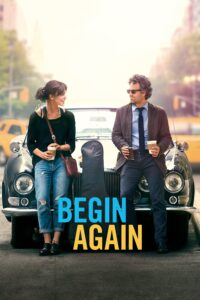 """Poster for the movie """"Begin Again"""""""