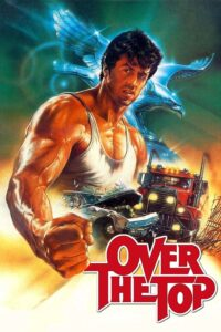 """Poster for the movie """"Over the Top"""""""