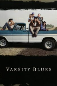 """Poster for the movie """"Varsity Blues"""""""