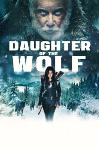 """Poster for the movie """"Daughter of the Wolf"""""""