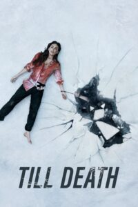 """Poster for the movie """"Till Death"""""""